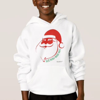 Christmas You'd Better Watch Out! Hoodie
