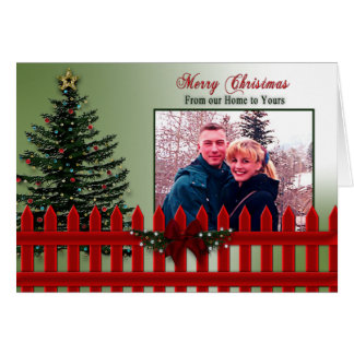 Christmas -Your Photo - Our Home to Yours - Fence Card