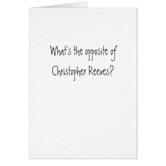 Christopher Reeves? Card