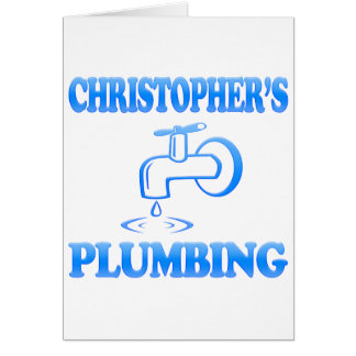 Christopher's Plumbing Greeting Card
