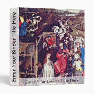 Christ'S Birth.,  By Robert Campin  (Best Quality) Vinyl Binder