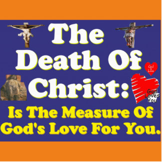 Christ's death: The measure of God's love for us! Statuette