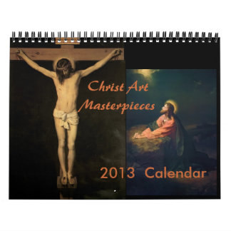 Christ's Masterpiece Calendar 2013