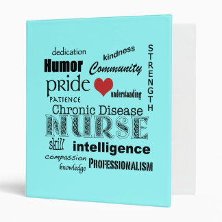 Chronic Disease Nurse Pride-Attributes/Red Heart 3 Ring Binder