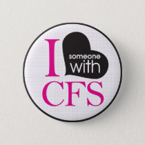 Chronic Fatigue Awareness (pink and black) Button