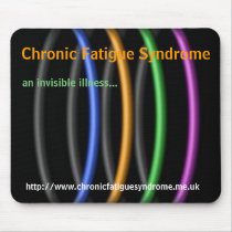 Chronic Fatigue Syndrome, an invisible illness... Mouse Pad