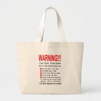 Chronic Fatigue Syndrome Warning Bags