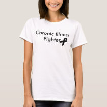 Chronic Illness Fighter T-Shirt