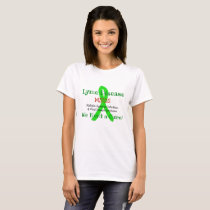 Chronic Lyme Disease MSIDS We Need a Cure Shirt