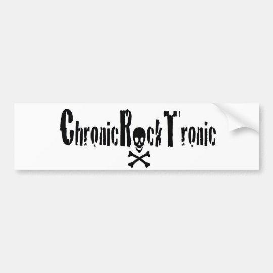 Chronic Rock Tronic gear Bumper Sticker