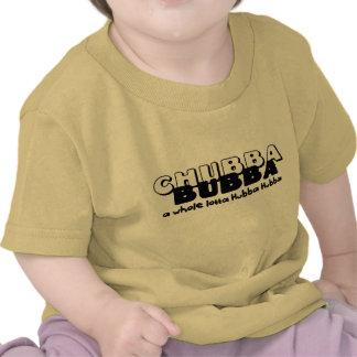 Chubba Bubba Tee Shirt