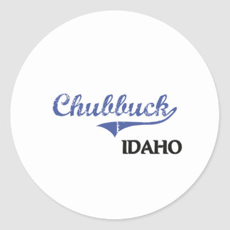 Chubbuck Idaho City Classic Round Sticker