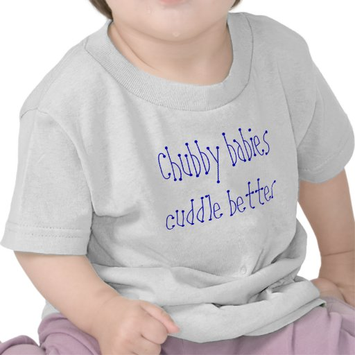 Chubby babies T-shirt
