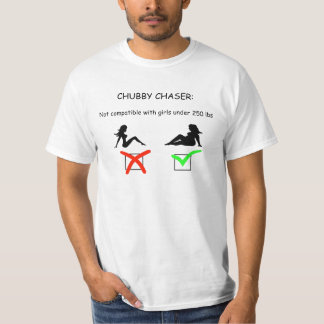 chubby chaser compatability T-Shirt