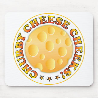 Chubby Cheese Cheeks Mouse Pads