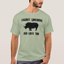 CHUBBY UNICORNS NEED LOVE TOO RHINO HUMOR T-Shirt