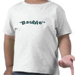 """""""Chuchería """" Camisetas"""