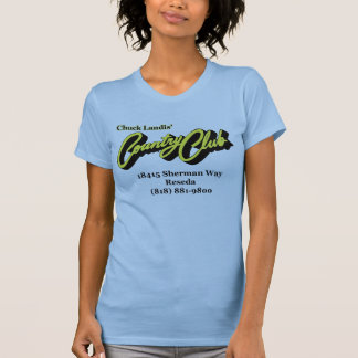 Chuck Landis' Country Club Tee Shirt