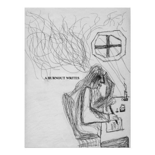 Chuck Swaim - A Burnout Writes Poster