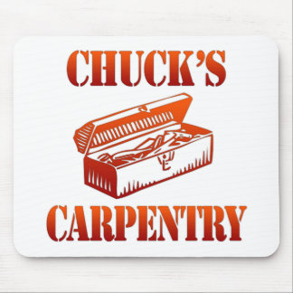 Chuck's Carpentry Mouse Pad