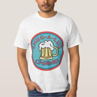 Chug A Lug Champ T-Shirt