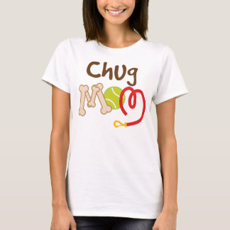 Chug Dog Breed Mom Gift T-Shirt