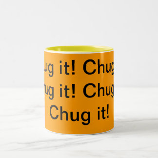Chug it! Two-Tone coffee mug