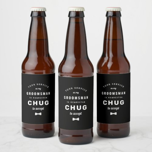 Chug to Accept Groomsman Proposal Beer Bottle Label