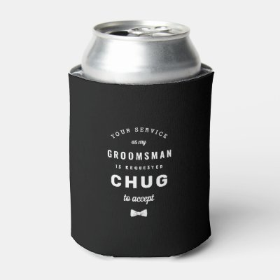 Chug to Accept Groomsman Proposal Can Cooler