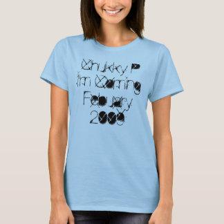 Chukky P I'm ComingFebuary 2009 T-Shirt