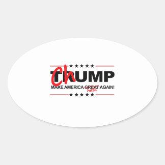 Chump 2016 - Make America Hate Again Oval Sticker