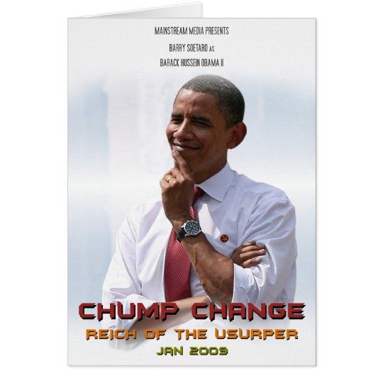 Chump Change (Obama) Card