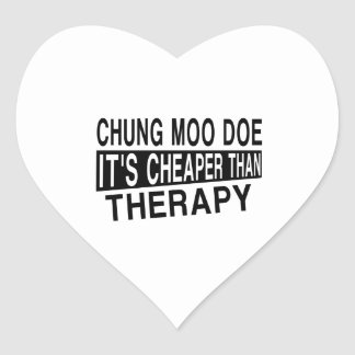 CHUNG MOO DOE IT'S CHEAPER THAN THERAPY HEART STICKER