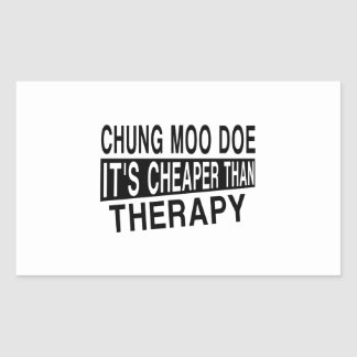 CHUNG MOO DOE IT'S CHEAPER THAN THERAPY RECTANGULAR STICKER