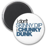 Chunky Dunk 2 Inch Round Magnet
