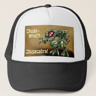 Chupa-What? Trucker Hat