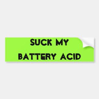 Chupe mi ácido de batería pegatina para auto