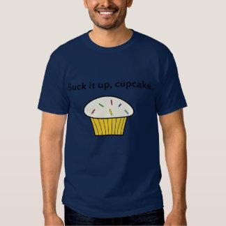 Chúpelo para arriba, magdalena. Camiseta Remeras