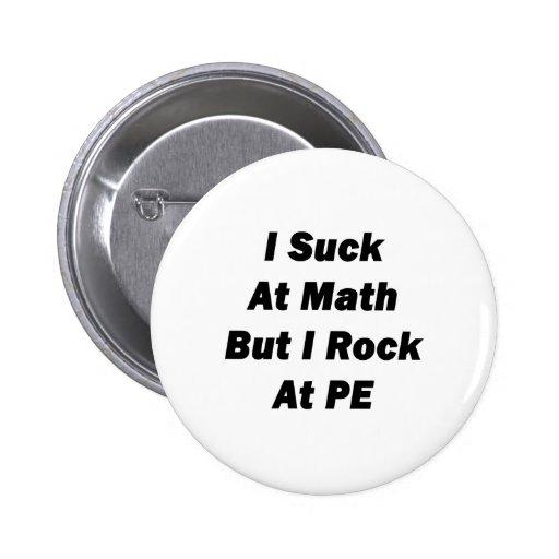 chupo en la matemáticas pero oscilo en el PE Pins