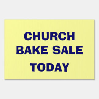 CHURCH BAKE SALE YARD SIGN