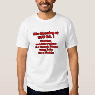 cHURCH DINNER LEFSE UFF DA Tee Shirt