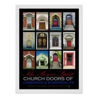 Church Doors of Carbondale & Simpson, PA (2013) Poster