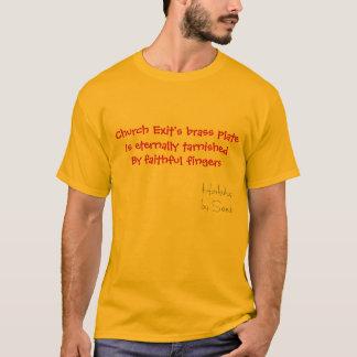 Church Exit's brass plate T-Shirt