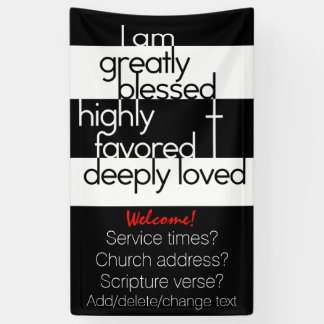 Church.Greatly blessed.Highly favored.Deeply Loved Banner