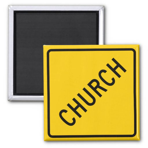 Church Highway Sign Refrigerator Magnets