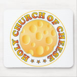 Church Of Cheese R Mouse Pad