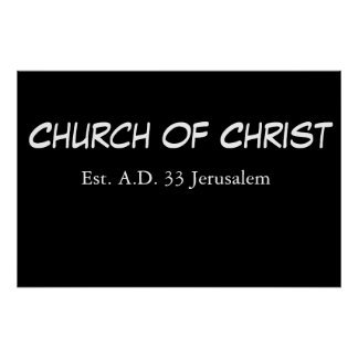 Church Of Christ (est.) Poster
