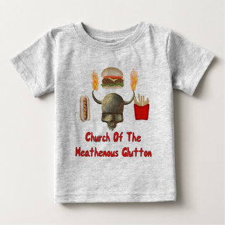 Church Of The Heathenous Glutton Baby T-Shirt