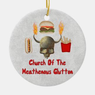 Church Of The Heathenous Glutton Ceramic Ornament