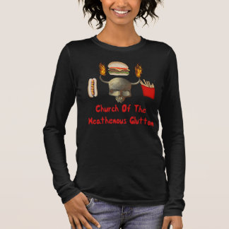Church Of The Heathenous Glutton Long Sleeve T-Shirt